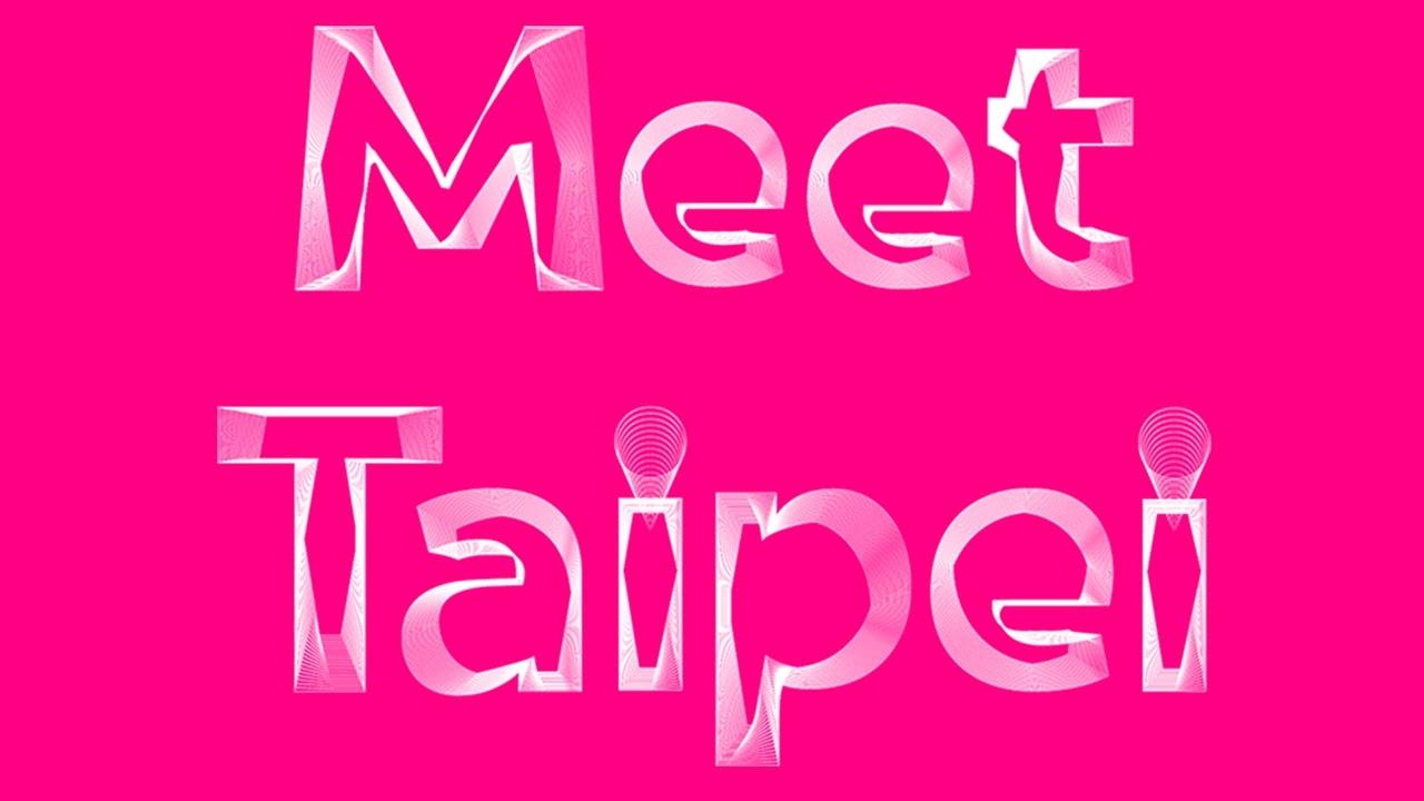來了台灣三年去了三次Meet Taipei