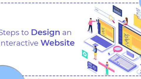 Steps to design an Interactive website