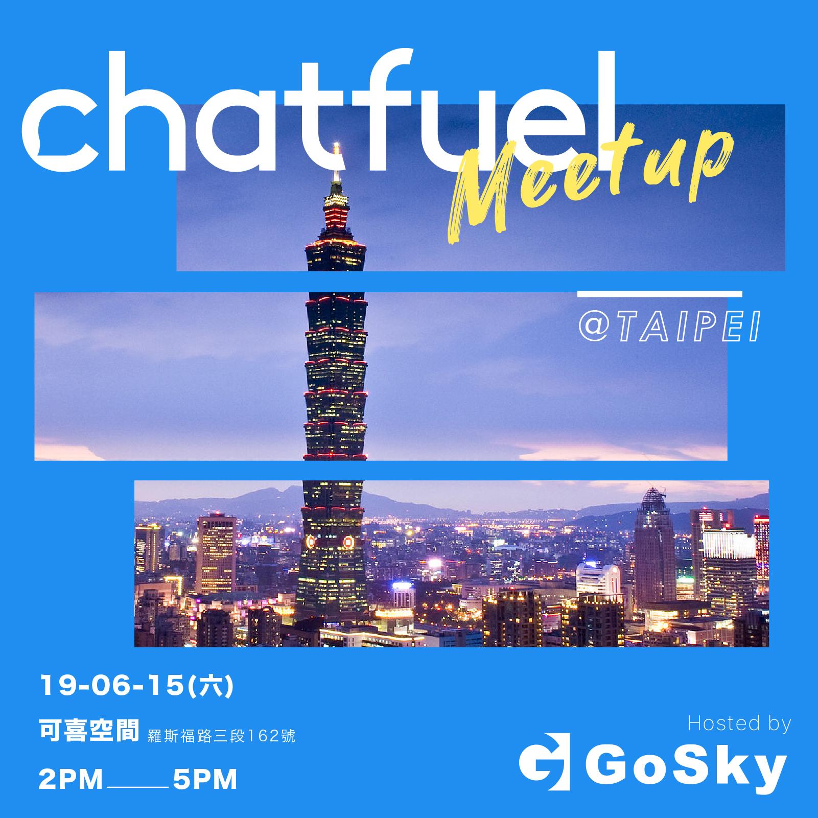 Chatfuel Meetup Taipei| 全球最大聊天機器人平台 亞洲首次官方Meetup在台北