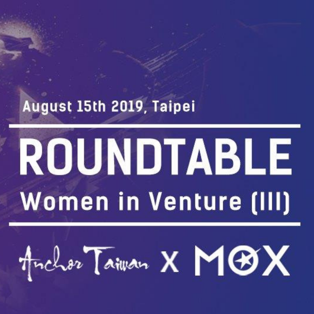 Anchor Roundtable with MOX: Women in Venture (III)