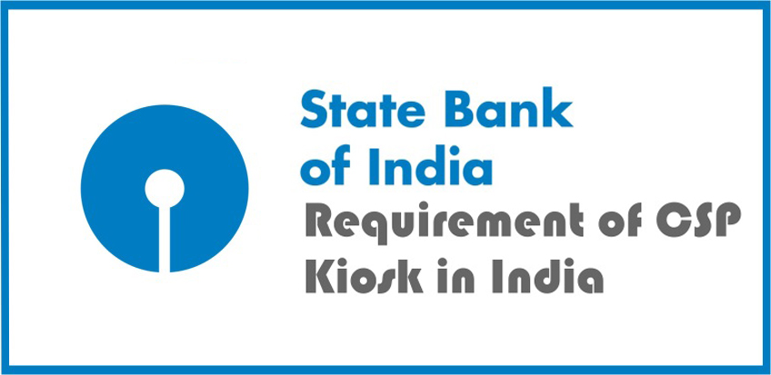Requirement of CSP Kiosk in India