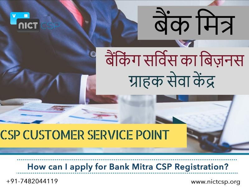 Apply Online for Bank Mitra CSP Registration