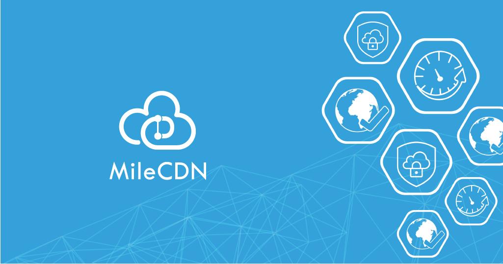 CloudMile攜手Multi CDN專家mlytics推出一站式平台MileCDN