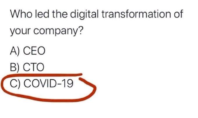 誰是企業的數位轉型推手?COVID-19。(圖片來源:Twitter)
