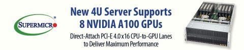 Supermicro 多款GPU 伺服器可支援 NVIDIA A100 PCIe GPU ,為資料科學、高效能運算及人工智慧工作負載提升性能高達20倍