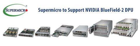 Supermicro 推出支援最新 NVIDIA BlueField-2 DPU 多樣化伺服器產品