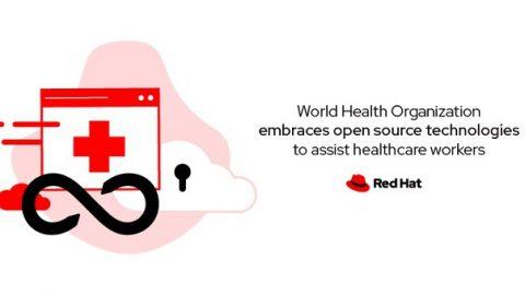 世界衛生組織擁抱紅帽開源技術,力助全球醫護人員抗疫