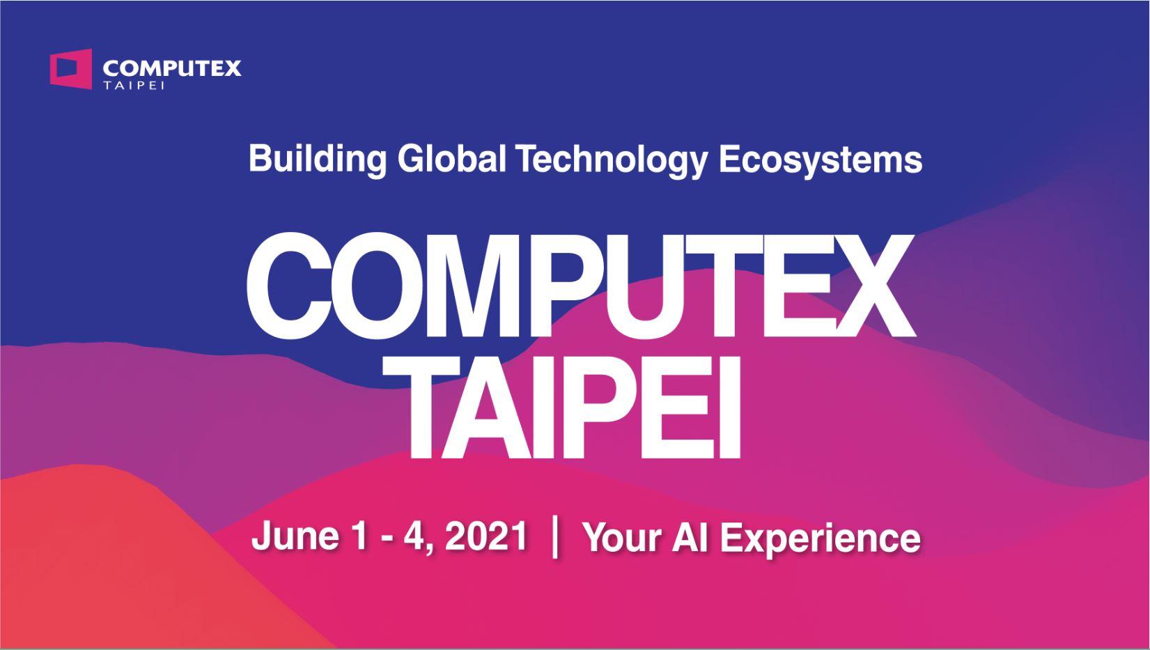 COMPUTEX 2021 以人工智慧技術賦能展會體驗