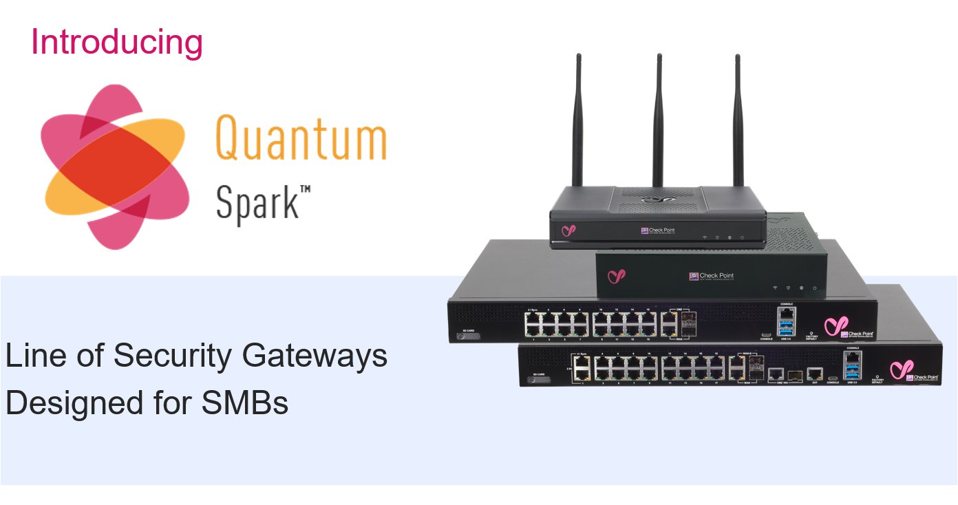 Check Point Quantum Spark™ 安全閘道協助中小型企業抵禦進階網路威脅