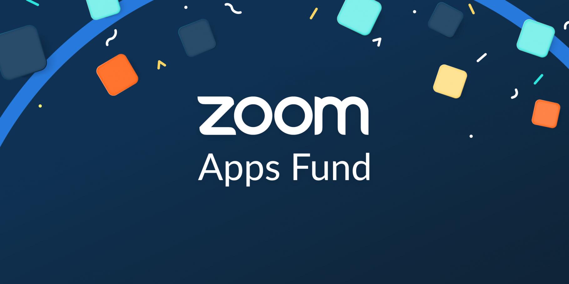 Zoom 宣布提供 1 億美元 Zoom Apps Fund 基金